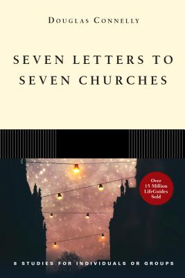 Image for Seven Letters to Seven Churches (Lifeguide(r) Bible Studies)