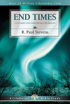 Image for End Times (Lifeguide Bible Studies)