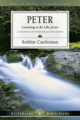 Image for Peter, Learning to Be Like Jesus: Lifeguide Bible Study (Pamphlet)