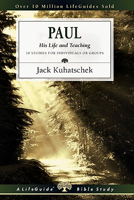 Image for Paul: His Life and Teaching (Lifeguide Bible Studies)