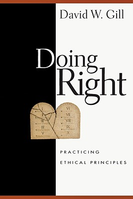 Image for Doing Right: Practicing Ethical Principles