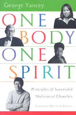 Image for One Body, One Spirit: Principles of Successful Multiracial Churches