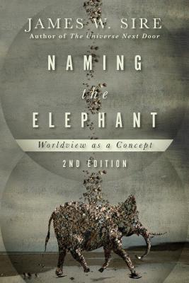 Image for Naming the Elephant: Worldview as a Concept