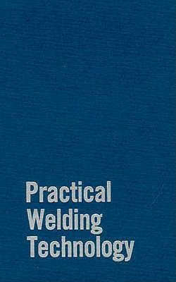 Image for Practical Welding Technology