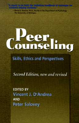 Peer Counseling : Skills and Perspectives, 2nd Ed., D'Andrea, Vincent J; D' Andrea, Salovey
