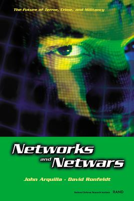 Image for Networks and Netwars: The Future of Terror, Crime, and Militancy