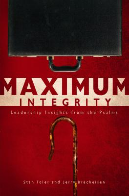 Image for Maximum Integrity: Leadership Insights From The Psalms