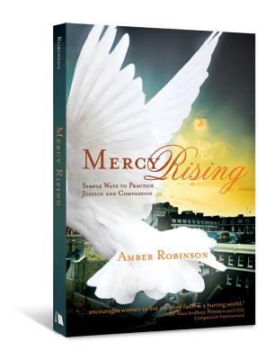 Image for Mercy Rising: Simple Ways to Practice Justice and Compassion