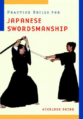 Practice Drills for Japanese Swordsmanship, Suino, Nicklaus