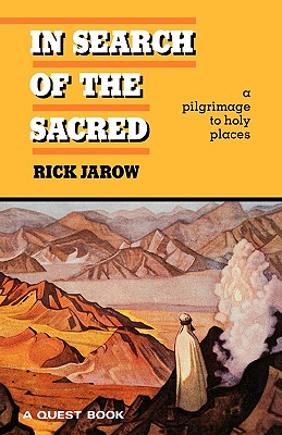 Image for IN SEARCH OF THE SACRED PILGRIMAGE TO HOLY PLACES