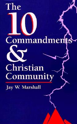 Image for The 10 Commandments & Christian Community