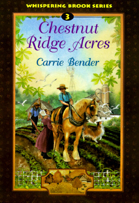 Image for CHESTNUT RIDGE ACRES WHISPERING BROOKS SERIES 3