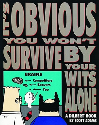 Image for It's Obvious You Won't Survive By Your Wits Alone (Volume 6)