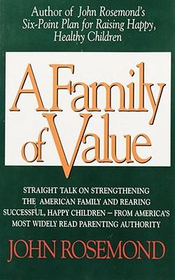Family of Value, JOHN ROSEMOND