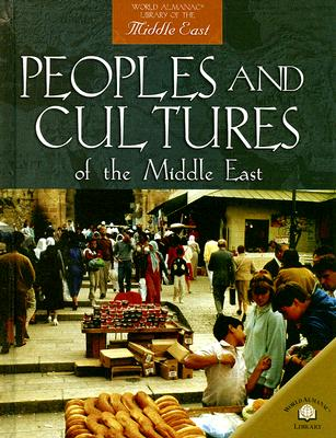 Peoples and Cultures of the Middle East (World Almanac Library of the Middle East), Barber, Nicola