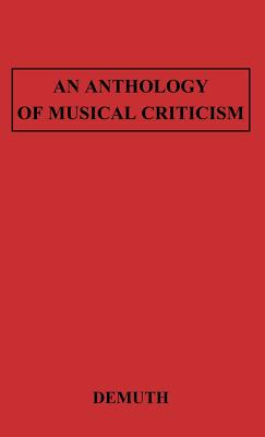 Anthology of Musical Criticism, Demuth, Norman