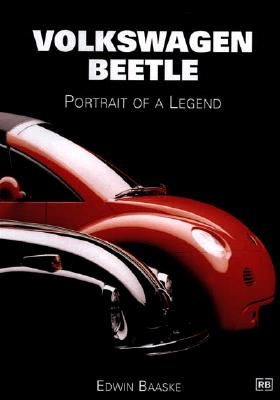 Volkswagen Beetle: Portrait of a Legend, Baaske, Edwin