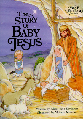 Image for Story of Baby Jesus (Alice in Bibleland Storybooks)