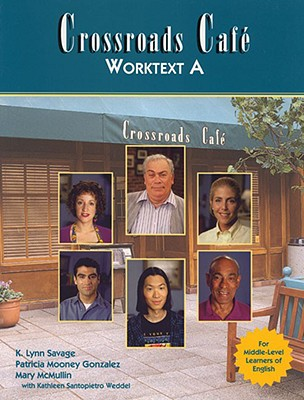 Image for Crossroads Cafe Worktext A: English Learning Program