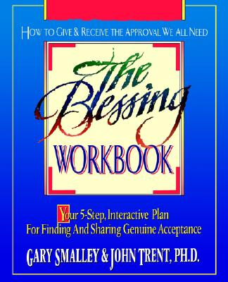 The Blessing Workbook, Smalley, Gary; Trent, John