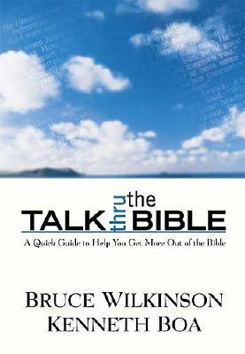 Image for Talk Thru the Bible: A Quick Guide to Help You Get More Out of the Bible