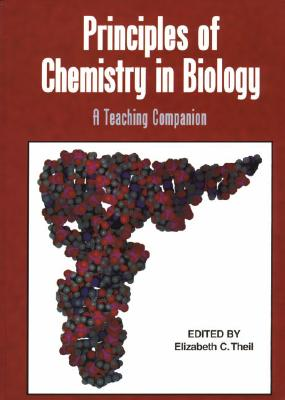 Image for Principles of Chemistry in Biology: A Teaching Companion (An American Chemical Society Publication)