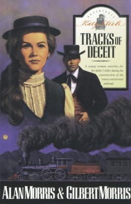 Image for Tracks of Deceit (Adventures of Katy Steele 1)