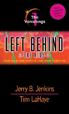 Left Behind: The Kids #1: The Vanishings, Jenkins, Jerry B.; LaHaye, Tim; Fabry, Chris