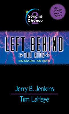 Second Chance [Left Behind: The Kids 2], Jenkins, Jerry B.;Lahaye, Tim