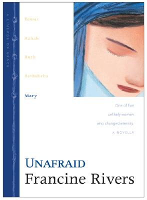 Unafraid (Lineage of Grace Number 5), Francine Rivers