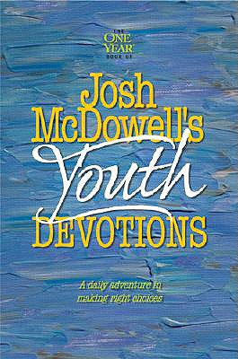 Josh McDowell's One Year Book of Youth Devotions, McDowell, Josh;Hostetler, Bob