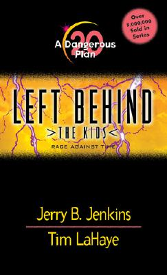 Image for A Dangerous Plan (Left Behind: The Kids, Book 20)