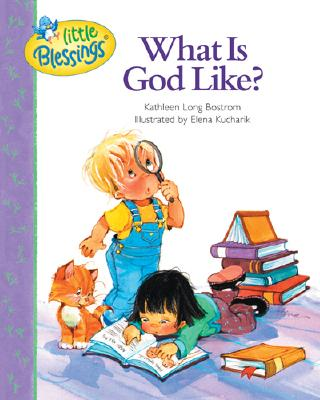Image for WHAT IS GOD LIKE?