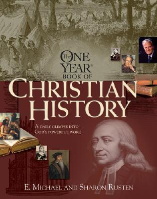 Image for The One Year Christian History (One Year Books)
