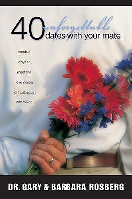Image for 40 Unforgettable Dates with Your Mate