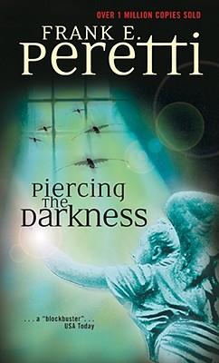 Piercing the Darkness, FRANK E. PERETTI