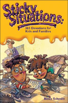 Image for Sticky Situations: 365 Devotions for Kids and Families