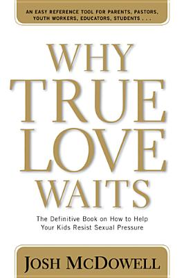 Image for Why True Love Waits (Powerlink Chronicles)