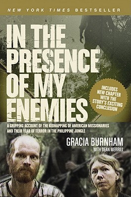 In the Presence of My Enemies, Gracia Burnham