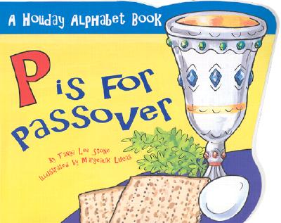 Image for P is for Passover (Holiday Alphabet Books)