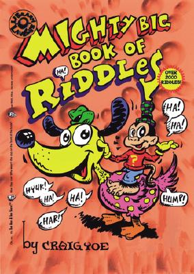 The Mighty Big Book of Riddles (Mighty Big Books), Yoe, Craig