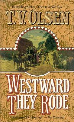 Image for Westward They Rode