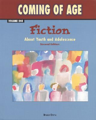 Image for Coming of Age, Vol. 1: Fiction About Youth and Adolescence, Second Edition