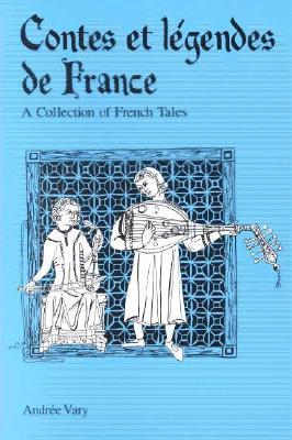 Image for Contes et legendes de France: A Collection of French Legends