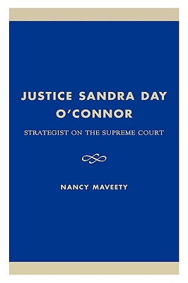 Image for Justice Sandra Day O'Connor: Strategist on the Supreme Court