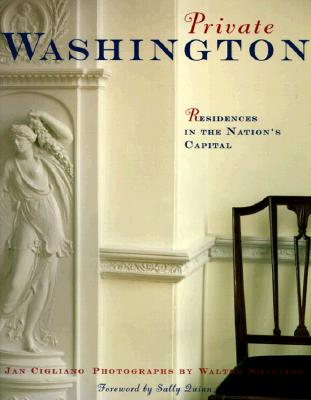 Image for Private Washington: Residences of the Nation's Capital (First Edition)