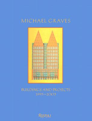 Image for Michael Graves: Buildings and Projects 1995-2003