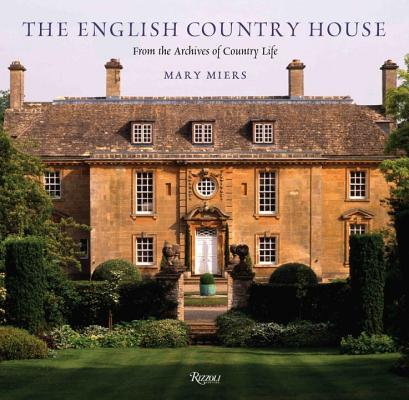 Image for The English Country House: From the Archives of Country Life