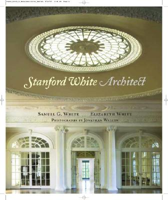 Image for Stanford White, Architect