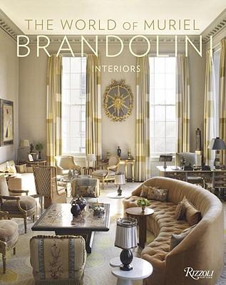 Image for The World of Muriel Brandolini: Interiors